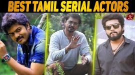 Top 10 Tamil Serial Actors