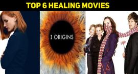 Top 6 Healing Movies