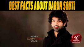 20 Facts About Barun Sobti