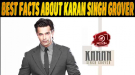 20 Facts About Karan Singh Grover