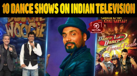 Top 10 Dance Shows On Indian Television