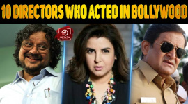 Top 10 Directors Who Acted In Bollywood
