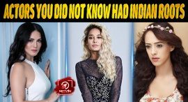 Top 10 Bollywood Actors You Did Not Know Had Indian Roots
