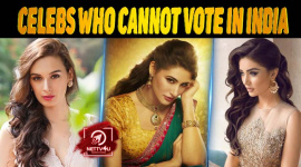 10 Celebs Who Cannot Vote In India
