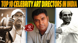 Top 10 Celebrity Art Directors In India