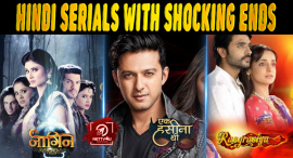 Top 10 Hindi Serials With Shocking Ends