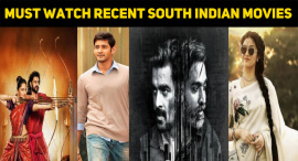 Top 10 Must Watch Recent South Indian Movies