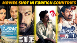 Top 10 Malayalam Films Shot In Foreign Countries