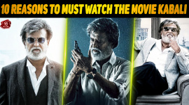10 Reasons Why One Must Watch The Movie Kabali