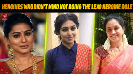 Kollywood Heroines Who Didn't Mind Not Doing The Lead Heroine Role