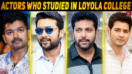 Top 10 Actors Who Studied In Loyola College