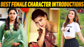 Top 10 Female Character Introductions In Tamil