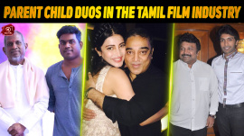 Top 10 Parent Child Duos In The Tamil Film Industry