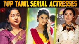 Top 10 Tamil Serial Actresses