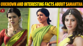 Unknown And Interesting Facts About Samantha