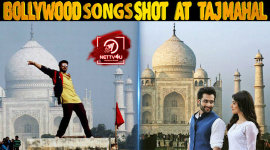 Top 10 Bollywood Songs Shot At Taj Mahal