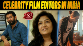 Top 10 Celebrity Film Editors In India