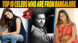 Top 10 Celebs Who Are From Bangalore