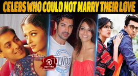 Top 10 Celebs Who Could Not Marry Their Love