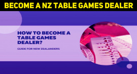 How To Become A Table Games Dealer In New Zealand