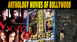 Top 10 Anthology Movies Of Bollywood