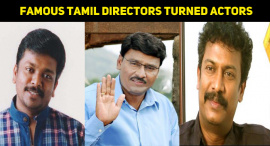 Top Ten Famous Tamil Directors Turned Actors