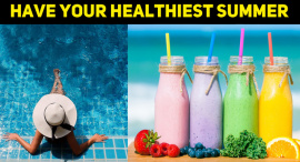 Everything You Need To Have Your Healthiest Summer Yet