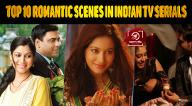 Top 10 Romantic Scenes In Indian TV Serials
