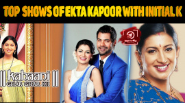 Top 10 Shows Of Ekta Kapoor With Initial K