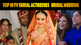 Top 10 TV Serial Actresses Who Wore Best Bridal Lehngas At Their Wedding