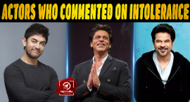 Top 10 Bollywood Actors Who Commented On Intolerance