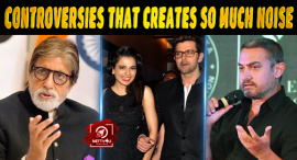 Top 10 Bollywood Controversies That Creates So Much Noise