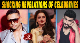 Top 10 Shocking Revelations Of Bollywood Celebrities