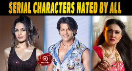 Top 10 TV Serial Characters Hated By All