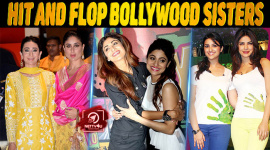 Top 10 Hit And Flop Bollywood Sisters