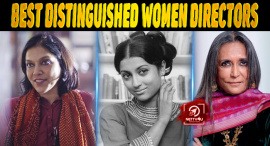 6 Distinguished Women Directors Of Bollywood