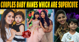Top 10 Bollywood Couples Baby Names Which Are Supercute
