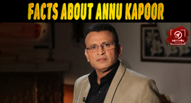 Top 10 Facts About Annu Kapoor