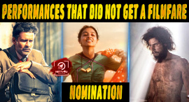 Top 10 Performances That Did Not Get A Filmfare Nomination
