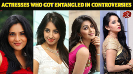 Sandalwood Actresses Who Got Entangled In Controversies