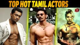 Top 10 Hot Tamil Actors