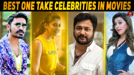 Top 10 One Take Celebrities in Kollywood