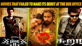 Top 10 Tamil Movies That Failed To Make Its Debut At The Box-Office