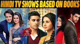 Top 10 Hindi TV Shows Based On Books