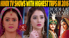 Top 10 Hindi TV Shows With Highest TRPs In 2016