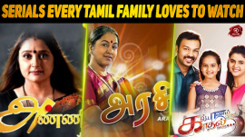10 Tamil Serials Every Tamil Family Loves To Watch