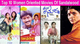 Top 10 Women Oriented Movies Of Sandalwood