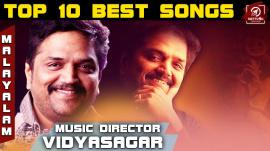 Top 10 Best Songs Of Music Director Vidyasagar In Malayalam