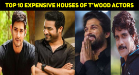 Top 10 Expensive Houses Of Tollywood Actors