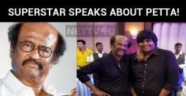 Superstar Speaks About Petta!